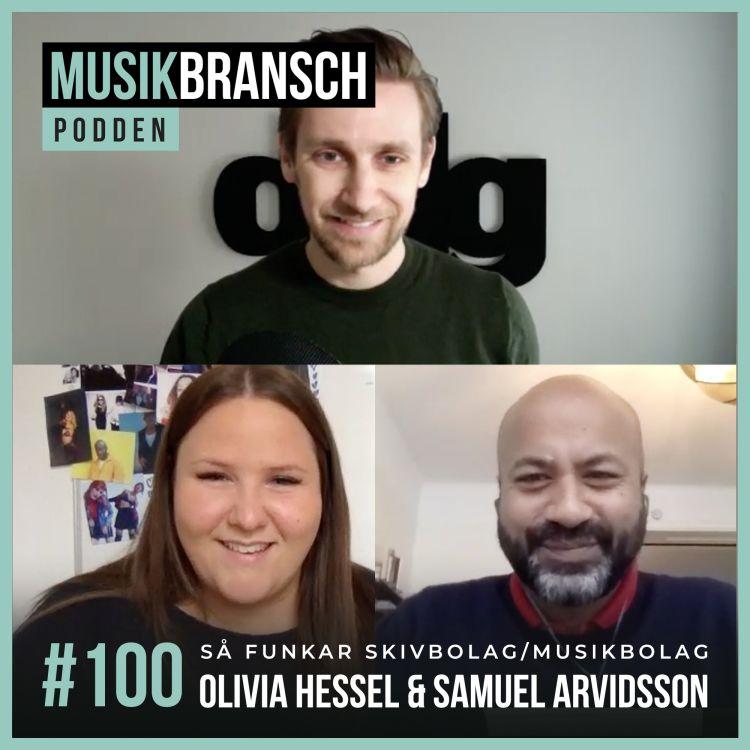 cover art for 100. Så funkar skivbolag/musikbolag - Olivia Hessel & Samuel Arvidsson