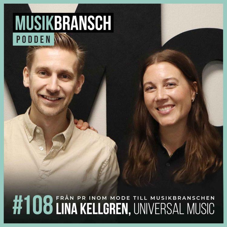 cover art for 108. Från PR inom mode till musikbranschen - Lina Kellgren, Universal Music [Kort]