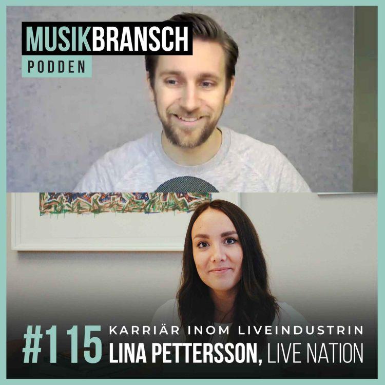 cover art for 115. Kärriär inom liveindustrin - Lina Pettersson, Live Nation [Kort]
