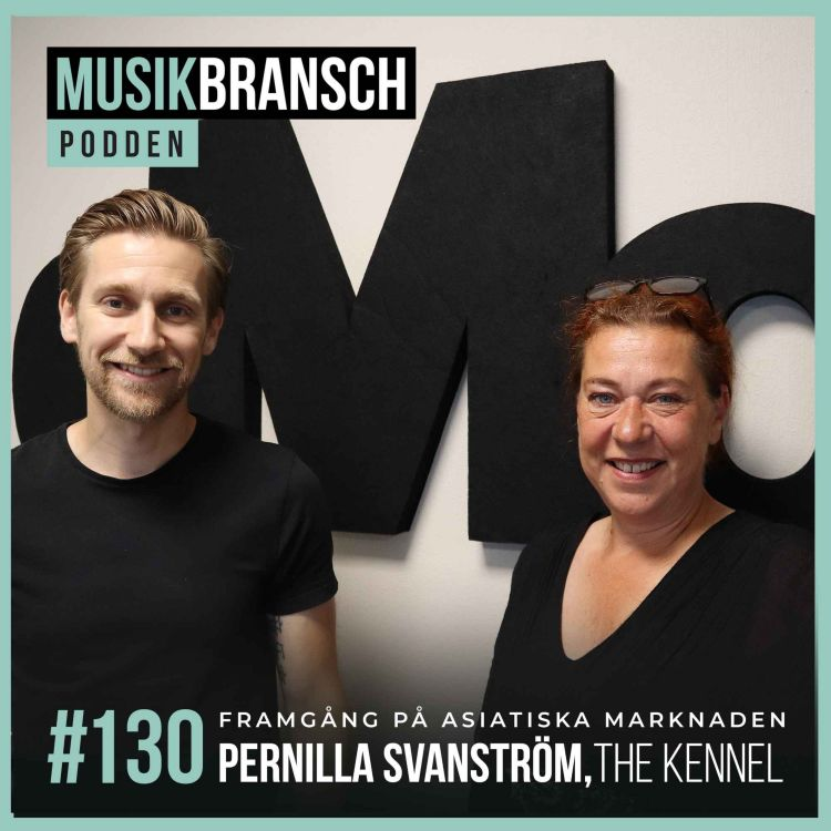 cover art for 130. Framgång på asiatiska marknaden - Pernilla Svanström, The Kennel [Kort]