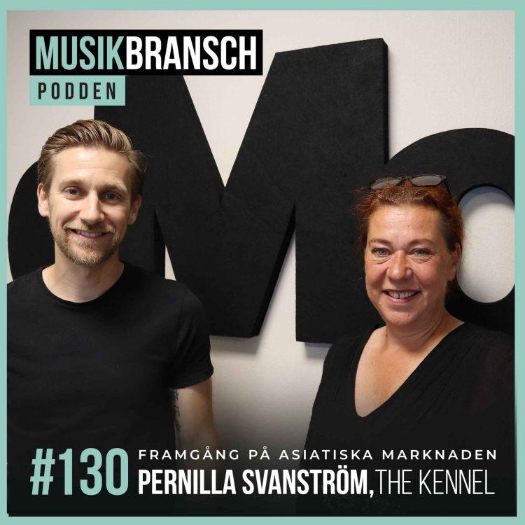 cover art for 130. Framgång på asiatiska marknaden - Pernilla Svanström, The Kennel [Original]