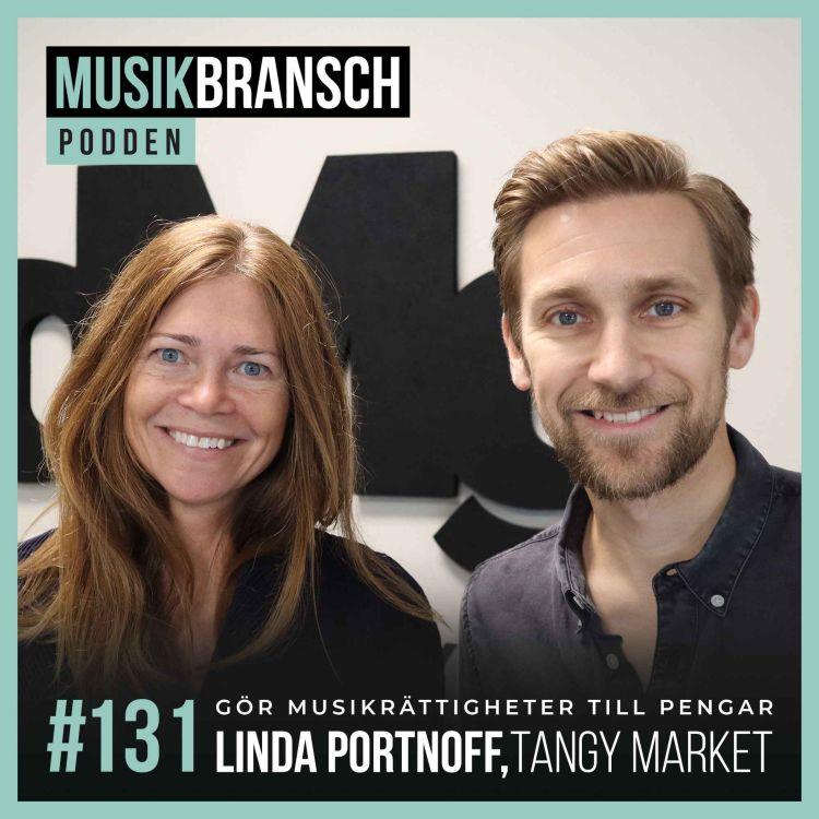 cover art for 131. Gör musikrättigheter till pengar - Linda Portnoff, Tangy Market [Original]