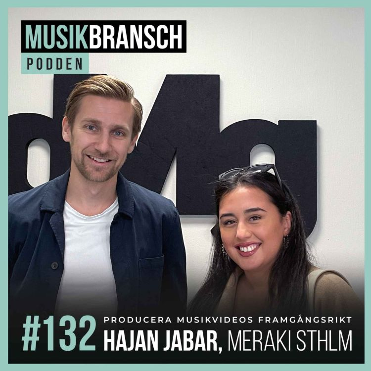 cover art for 132. Producera musikvideos framgångsrikt - Hajan Jabar, Meraki Sthlm [Kort]