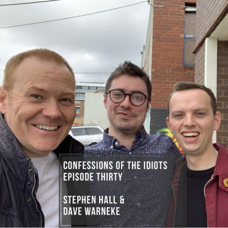 cover art for Episode Thirty: Stephen Hall & Dave Warneke