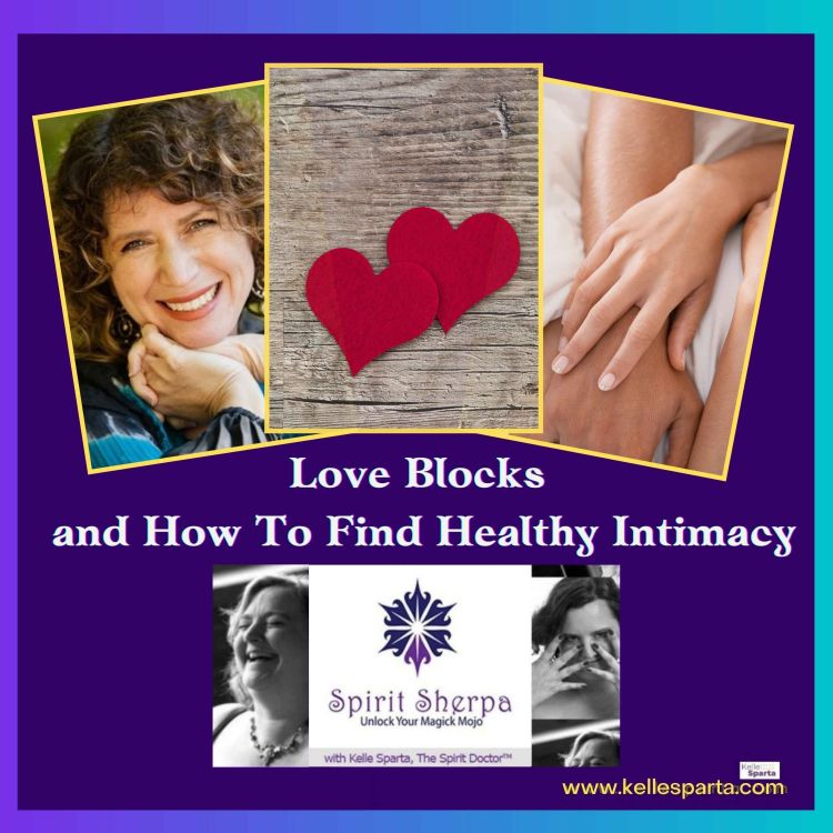 cover art for Love Blocks and How To Find Healthy Intimacy
