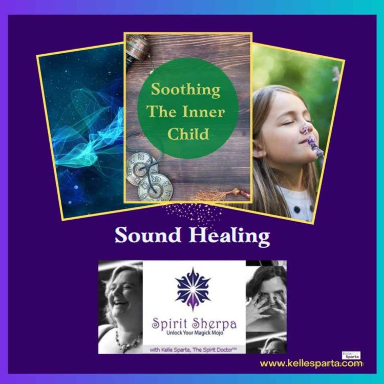 cover art for Sound Healing - Soothing the Inner Child