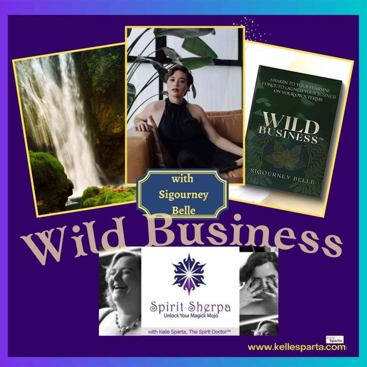 cover art for Wild Business with Sigourney Belle