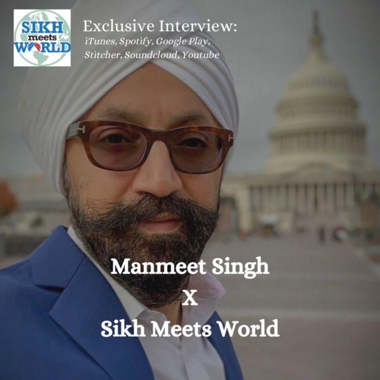 cover art for Manmeet Singh, Activist, Filmmaker, Musician