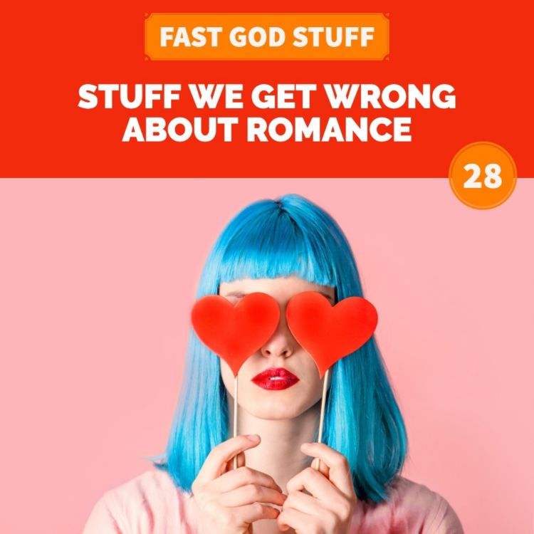 cover art for Stuff We Get Wrong About Romance