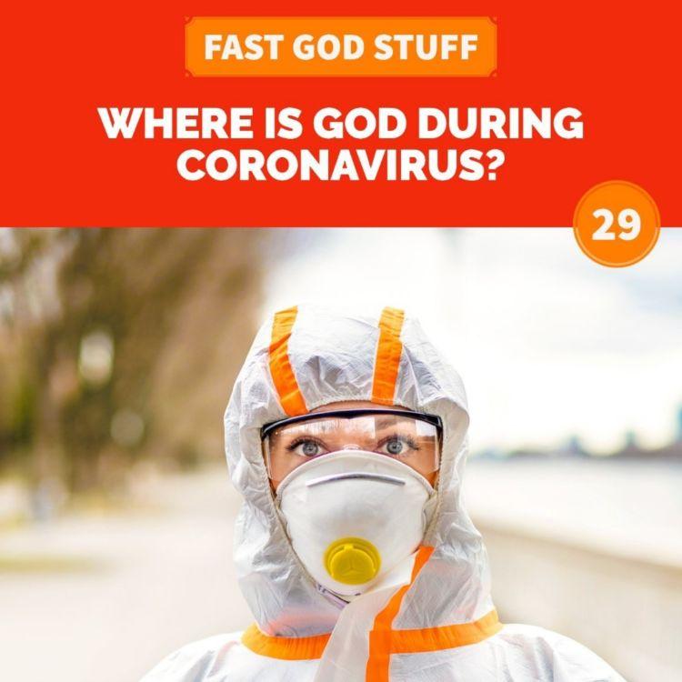 cover art for Where is God During Coronavirus?