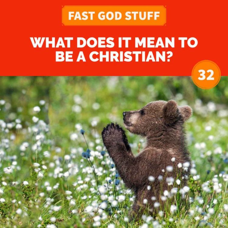cover art for What Does it Mean to be a Christian?