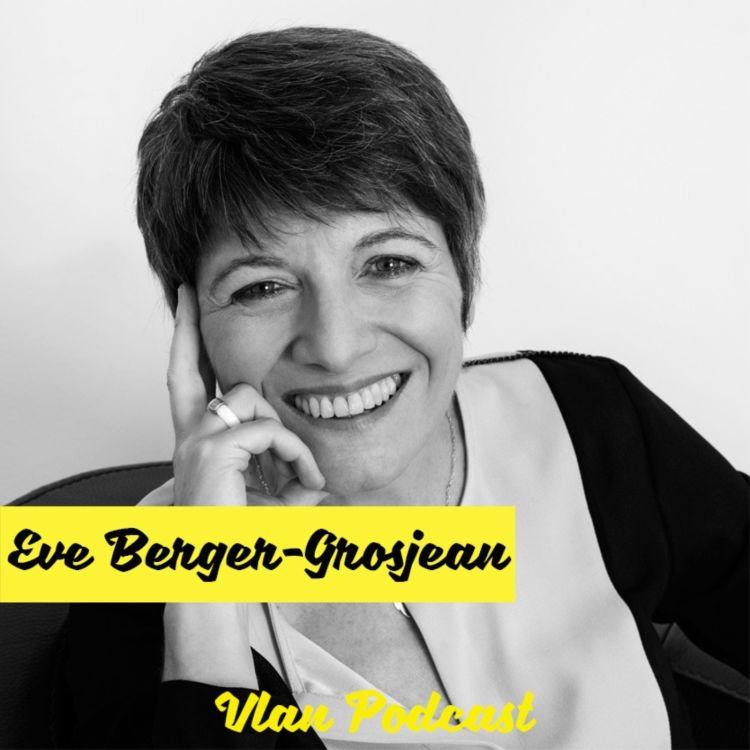 cover art for Vlan #135 Se reconnecter à l'intelligence du corps avec Eve Berger Grosjean