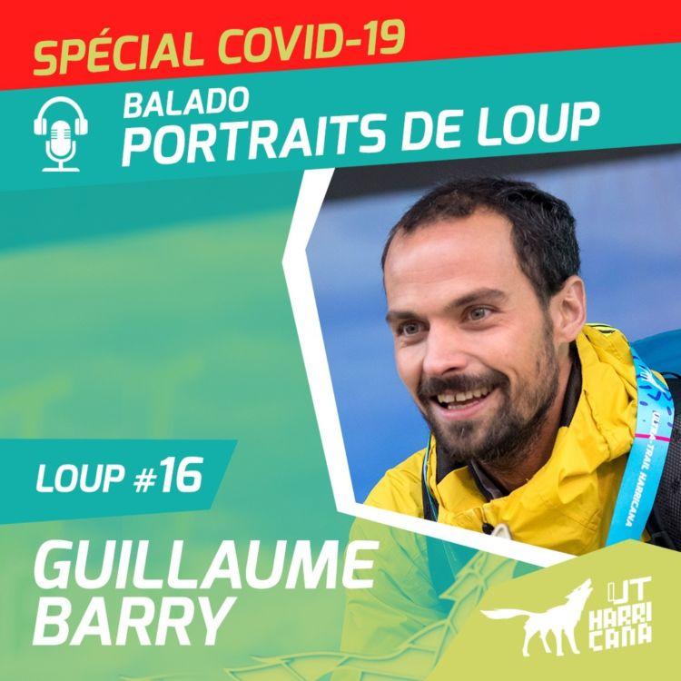 cover art for Loup #16 : Guillaume Barry