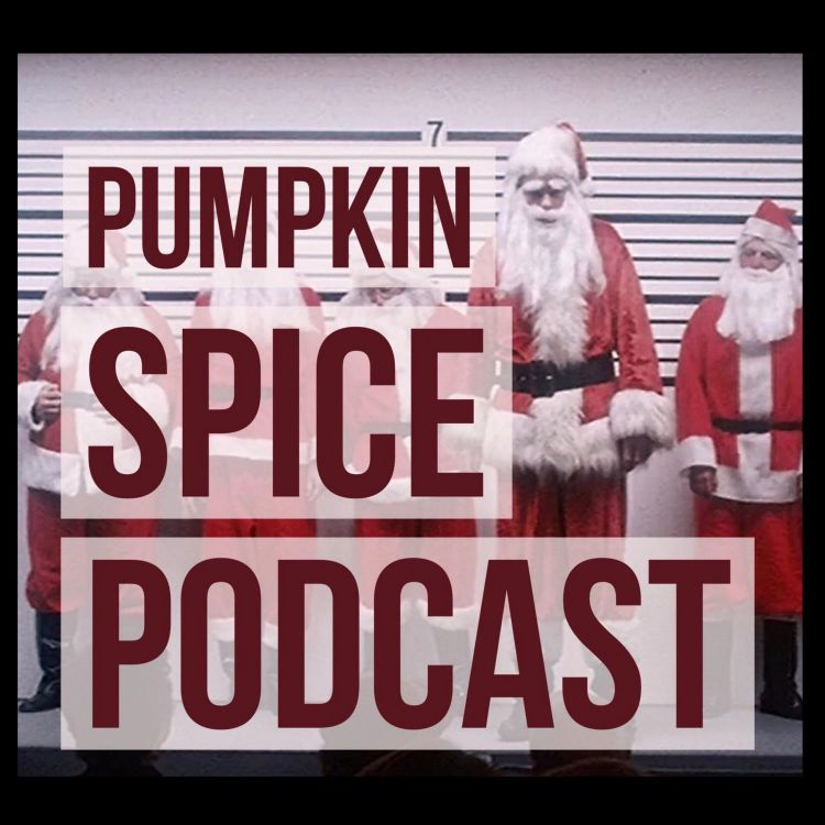 Christmas Evil 1980.Christmas Evil 1980 Pumpkin Spice Podcast Pippa For