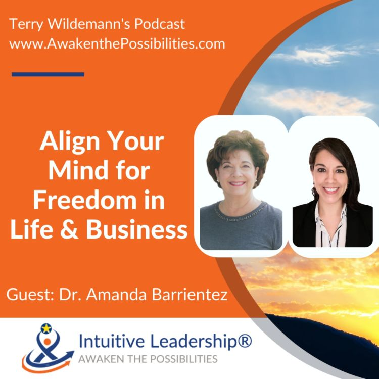 cover art for Align Your Mind for Freedom in Life & Business