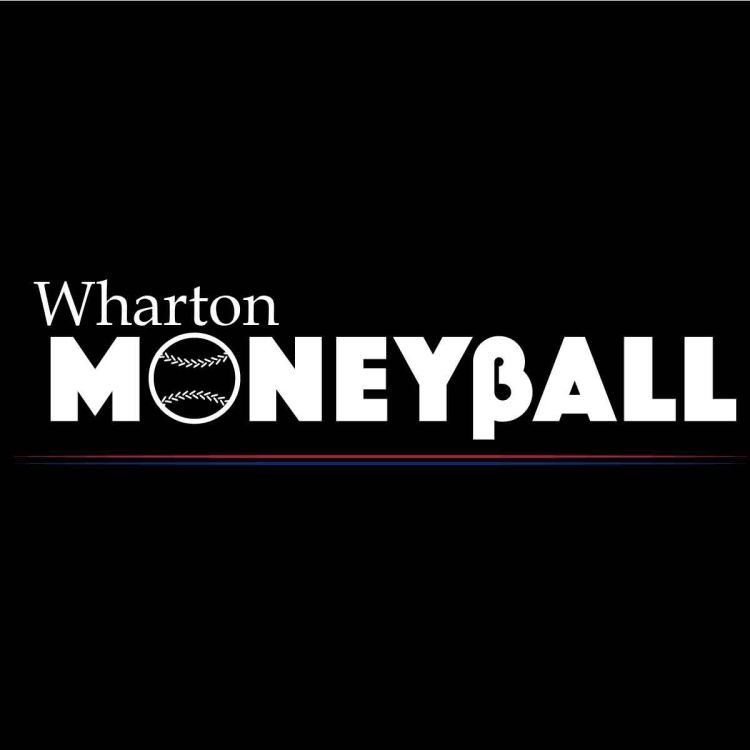 cover art for Wharton Moneyball: Exceptional MLB Players, Golf, & Competitive Cycling