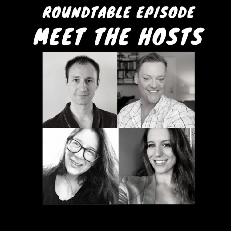 cover art for Roundtable Episode - Meet the Hosts