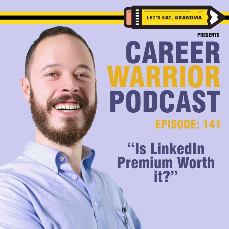 cover art for #141) Is LinkedIn Premium Worth it?