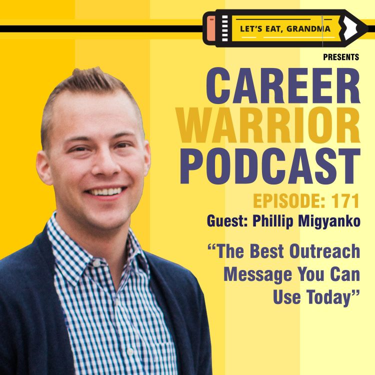 cover art for #171) The Best Outreach Message You Can Use Today | Phillip Migyanko
