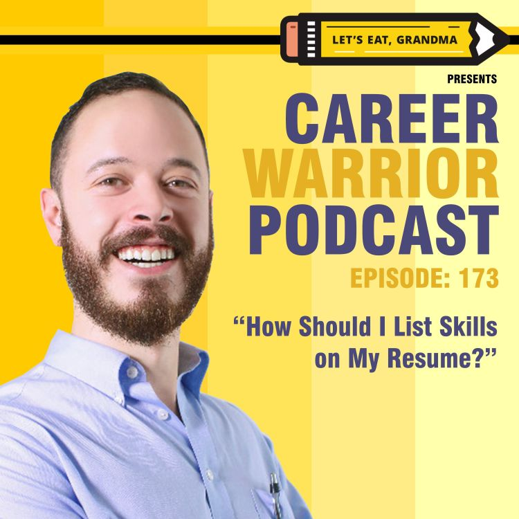cover art for #173) How Should I List Skills on My Resume?