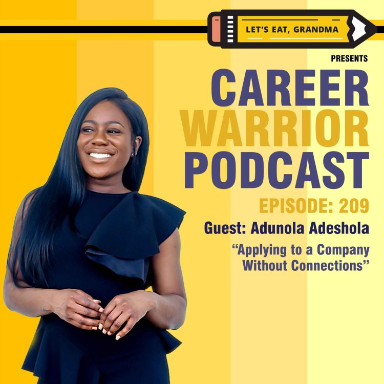 cover art for #209) Applying to a Company Without Connections | AMA with Adunola Adeshola