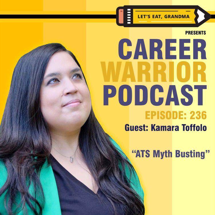 cover art for #236) ATS Myth Busting | Kamara Toffolo
