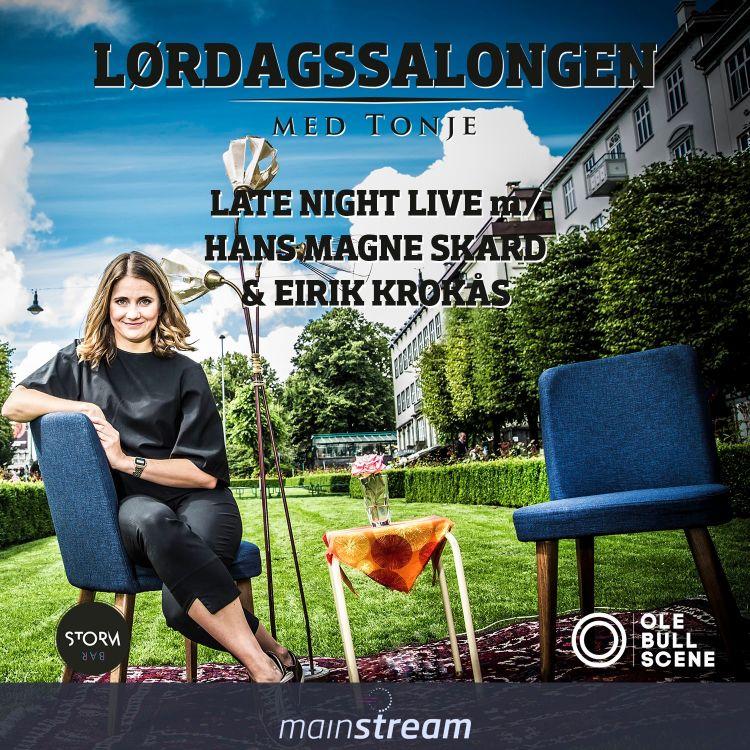 cover art for Episode #034 - LATE NIGHT LIVE - m/ Hans Magne Skard & Eirik Krokås