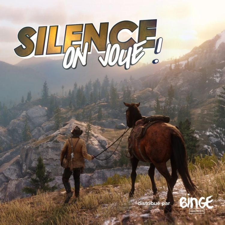 cover art for Silence on joue ! Spécial « Red Dead Redemption 2 »
