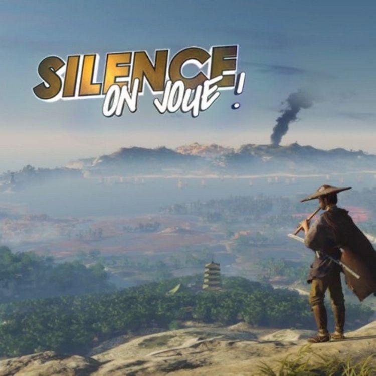 cover art for Silence on joue ! Le making-of de l'enquête Ubisoft, «Ghost of Tsushima» et le bilan de la saison 13