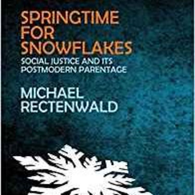 cover art for Springtime for Snowflakes - Michael Rectenwald