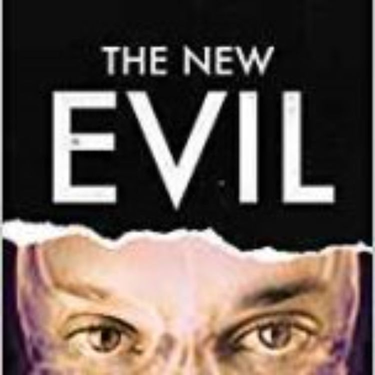 cover art for THE NEW EVIL - DR MICHAEL STONE & GARY BRACUTO PHD