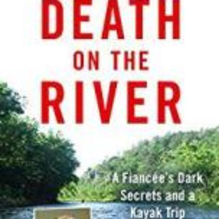 cover art for DEATH ON THE RIVER - DIANE FANNING