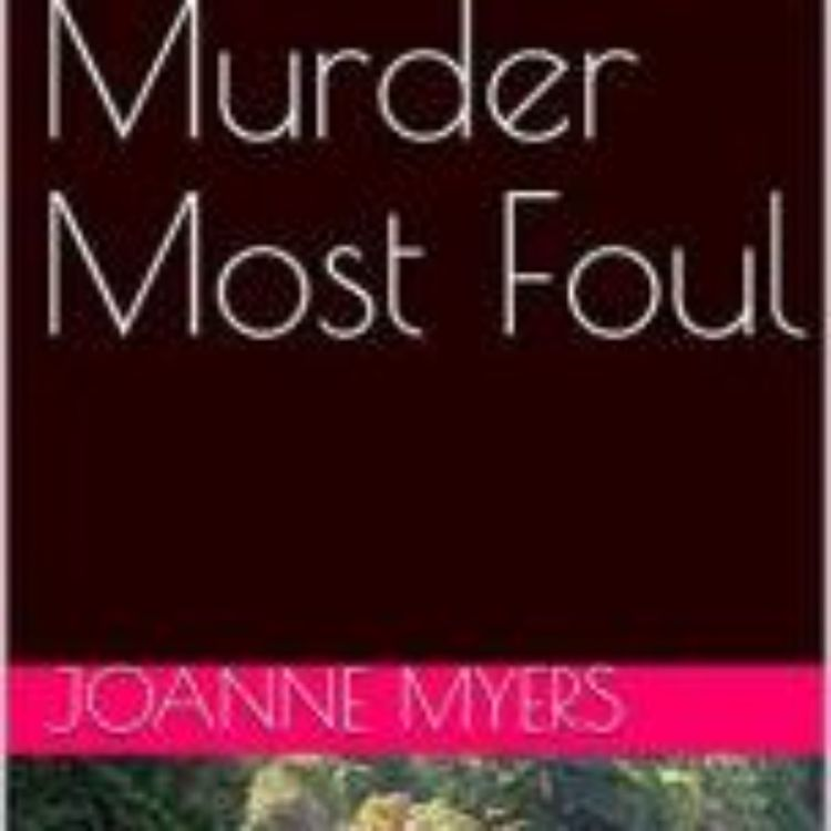 cover art for MURDER MOST FOUL - JOANNE MYERS