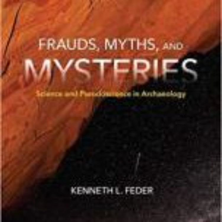 cover art for FRAUDS, MYTHS AND MYSTERIES - KENNETH FEDER