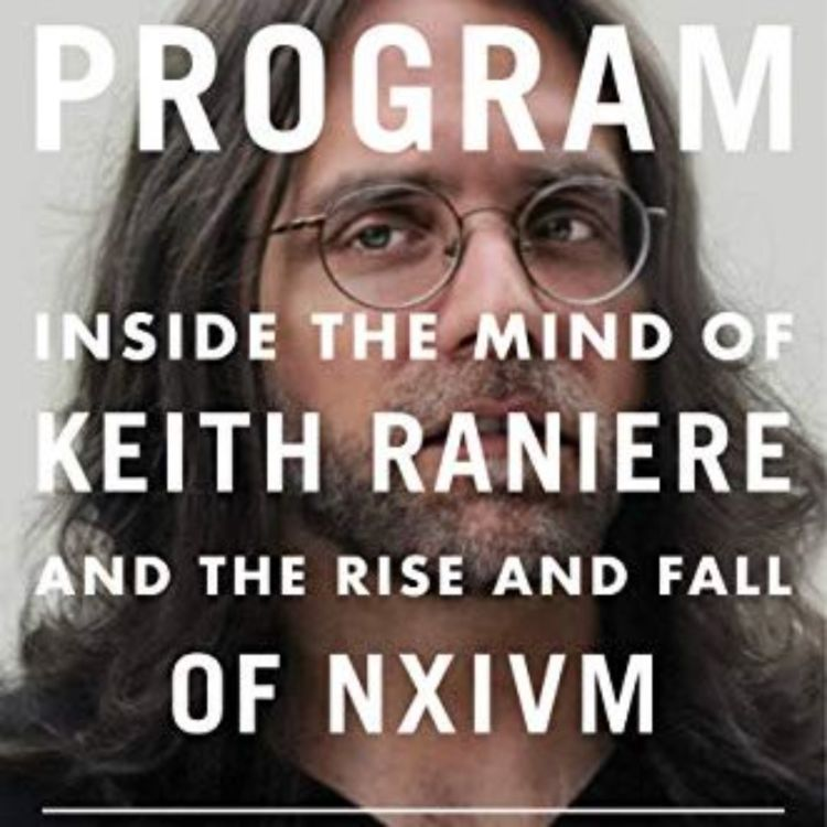 cover art for NXIVM - THE PROGRAM - TONI NATALIE & CHET HARDIN