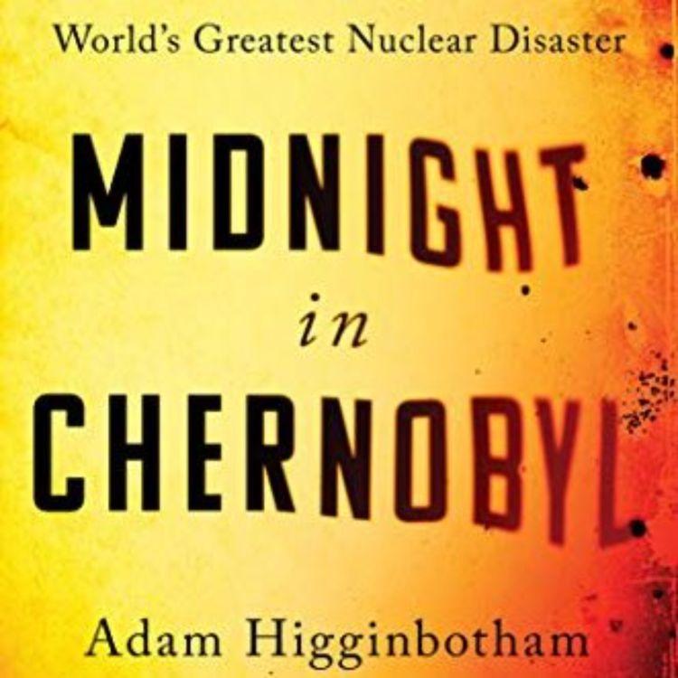 cover art for ADAM HIGGINBOTHAM - MIDNIGHT IN CHERNOBYL