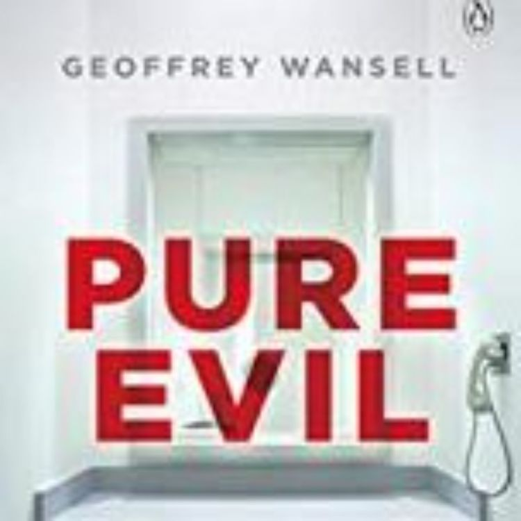 cover art for PURE EVIL - GEOFFREY WANSELL