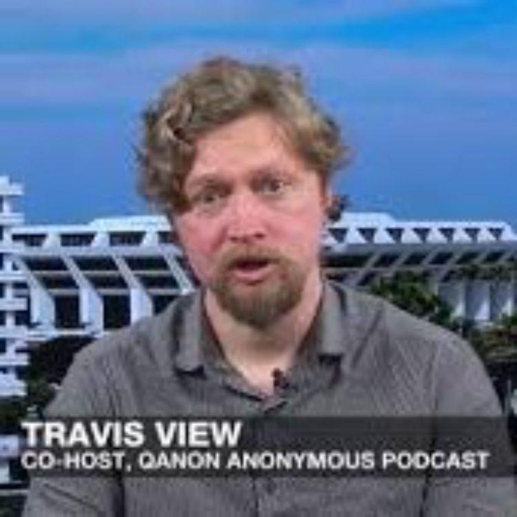 cover art for TRAVIS VIEW - CONSPIRACIES INVOLVING QANON