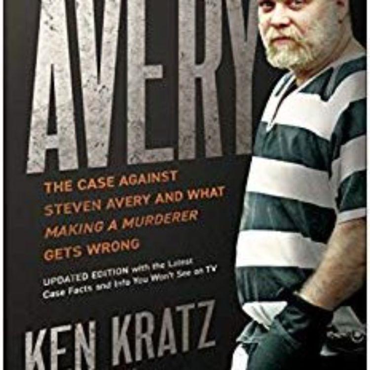 cover art for CASE AGAINST STEVEN AVERY - KEN KRATZ