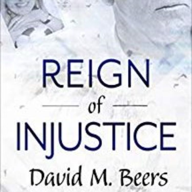 cover art for DAVID M. BEERS - REIGN OF INJUSTICE