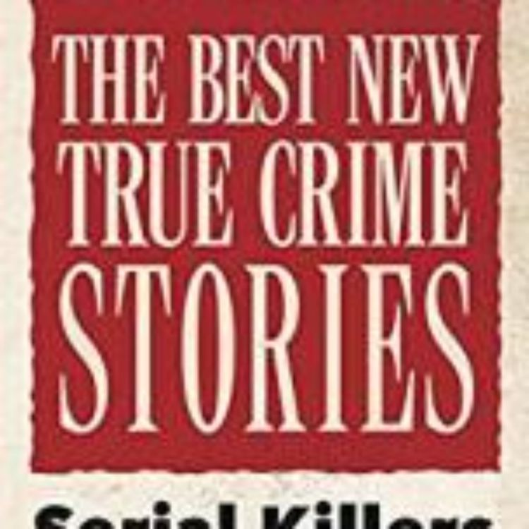 cover art for BEST TRUE CRIMES SERIAL KILLERS - MITZI SZERETO