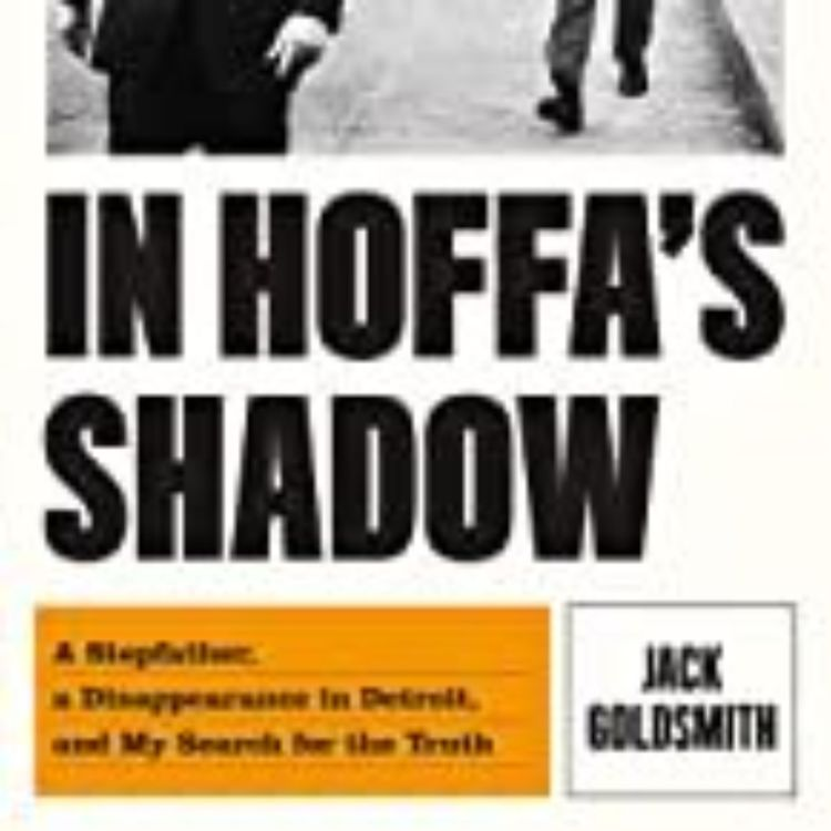 cover art for JACK GOLDSMITH - IN HOFFA'S SHADOWS