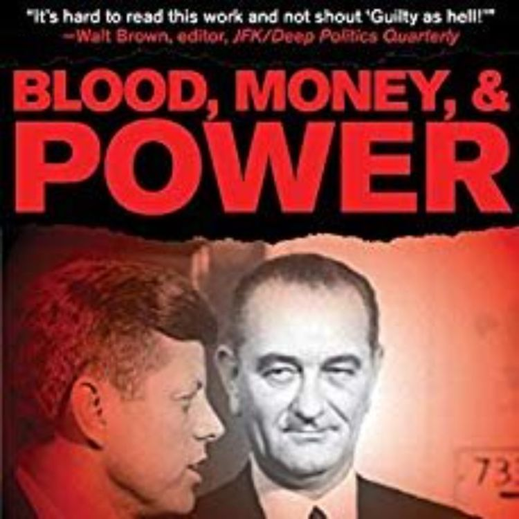 cover art for BARR McCLELLEN - BLOOD,MONEY & POWER (JFK ASSASSINATION SERIES)
