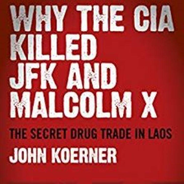 cover art for JOE KOERNER - WHY THE CIA KILLED JFK (JFK ASSASSINATION SERIES)