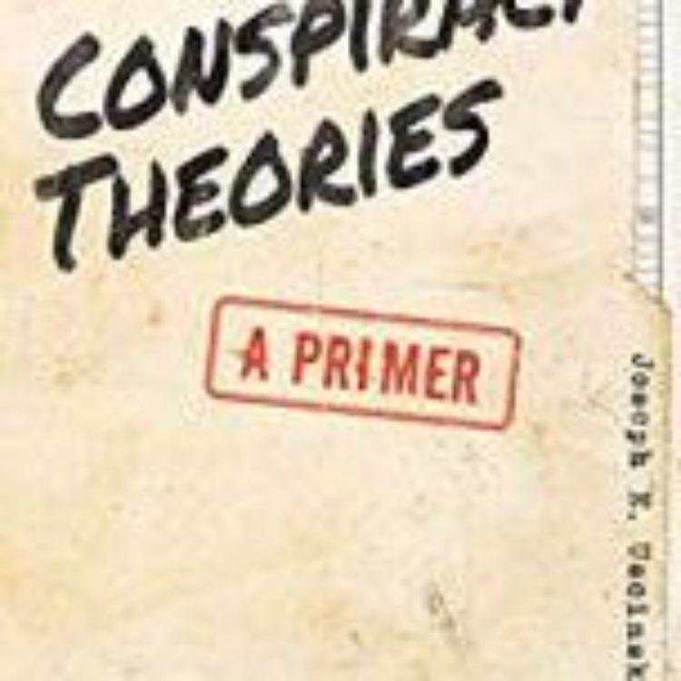 cover art for CONSPIRACY THEORIES - A PRIMER- DR. JOSEPH USCINSKI