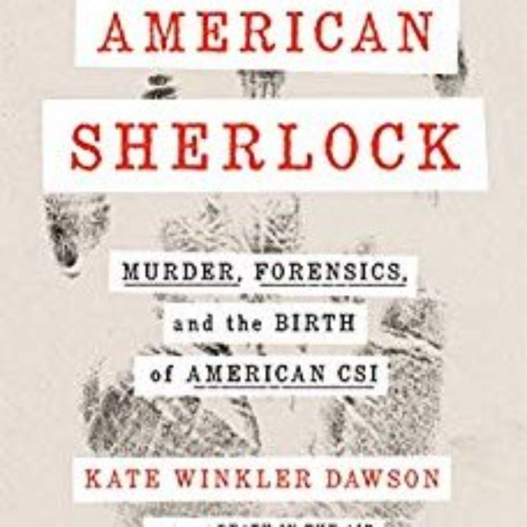 cover art for AMERICAN SHERLOCK - KATE WINKLER DAWSON