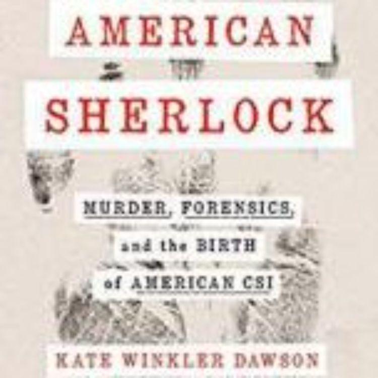 cover art for KATE WINKLER DAWSON - AMERICAN SHERLOCK