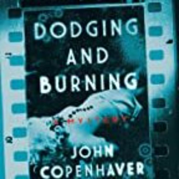 cover art for JOHN COPENHAVER - DODGING AND BURNING