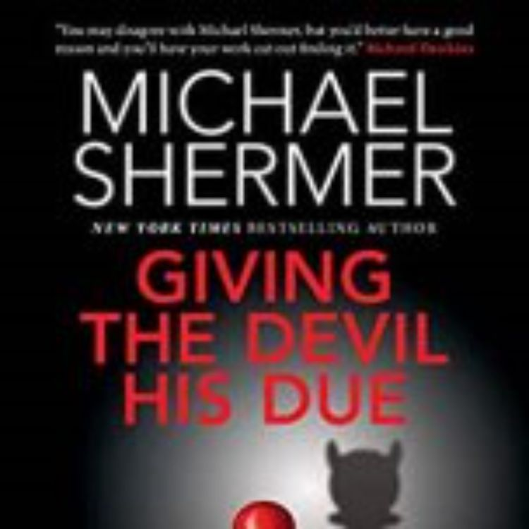cover art for GIVING THE DEVIL HIS DUE - MICHAEL SHERMER