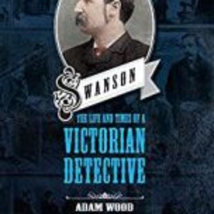 cover art for SWANSON:VICTORIAN DETECTIVE - ADAM WOOD